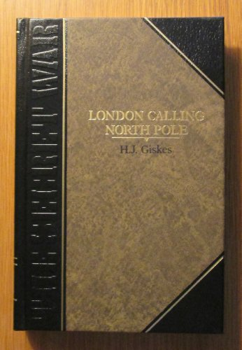 9780809485581: London calling North Pole (Classics of World War II. The Secret war)