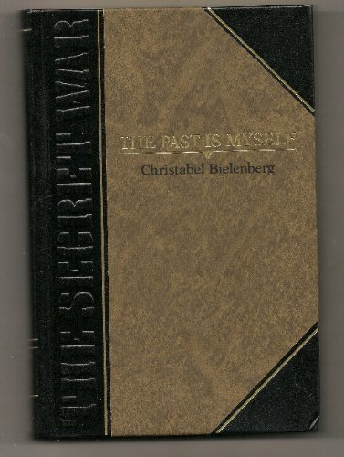 9780809485833: The Past Is Myself (Classics of World War II the Secret War)