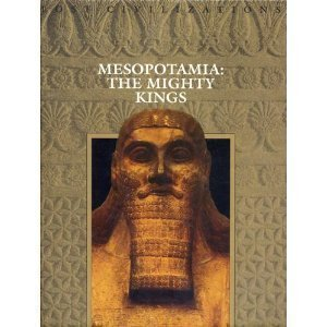 9780809490417: Mesopotamia: The Mighty Kings (Lost Civilizations)