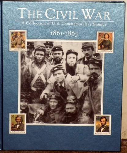9780809491919: The Civil War 1861-1865: A Collection of U.S. Commemorative Stamps