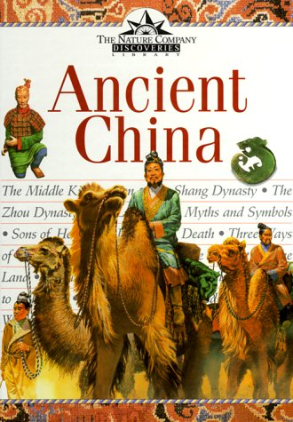 9780809492480: Ancient China (Nature Company Discoveries Libraries)