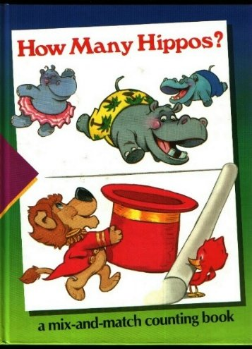 9780809492589: How Many Hippos?: A Mix-And-Match Counting Book (Time-life Early Learning Program)