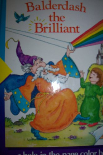 Balderdash the Brilliant (Time-Life early learning program) (0809492679) by Muff Singer