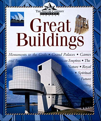 9780809493715: Great Buildings (Nature Company Discoveries Libraries)