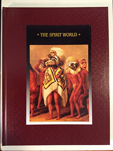 9780809494040: The Spirit World: American Indians (American Indians (Time-Life))