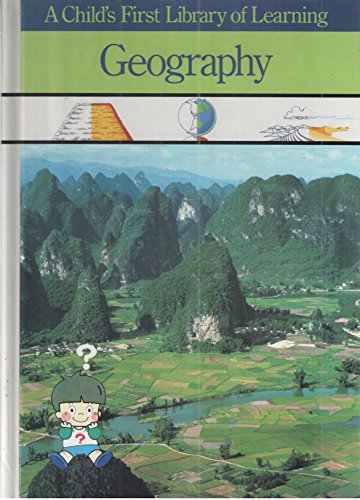 9780809494620: Geography (A Child's First Library of Learning)