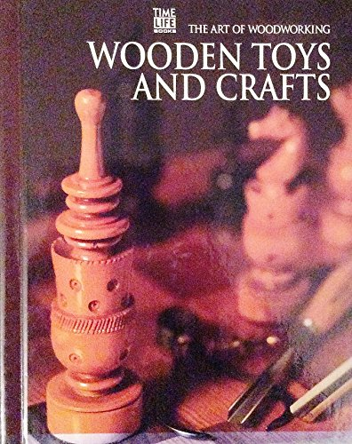 9780809495290: Wooden Toys and Crafts (Art of Woodworking S.)