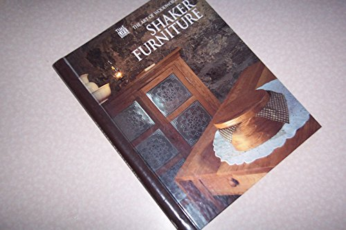 9780809495337: Shaker Furniture (Art of Woodworking)