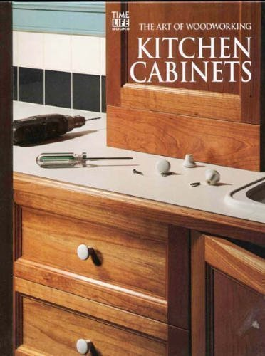 Kitchen Cabinets Art Of Woodworking Time Life Books 9780809495450 Spiral Bound Murray Media