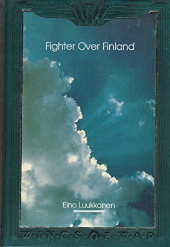 9780809496204: Fighter over Finland: The Memoirs of a Fighter Pilot (Wings of War)