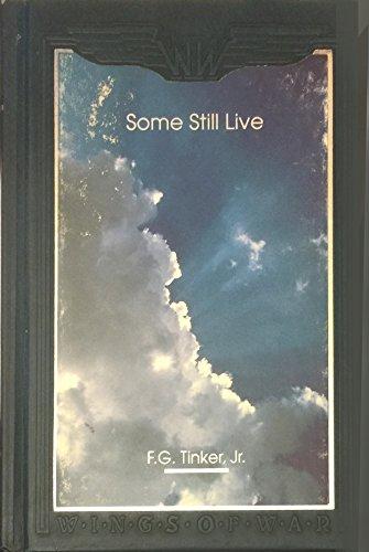 Some Still Live: Tinker, F.G. Jr.
