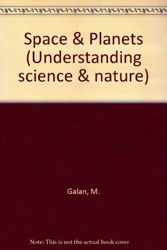 9780809496518: Space & Planets (Understanding science & nature)