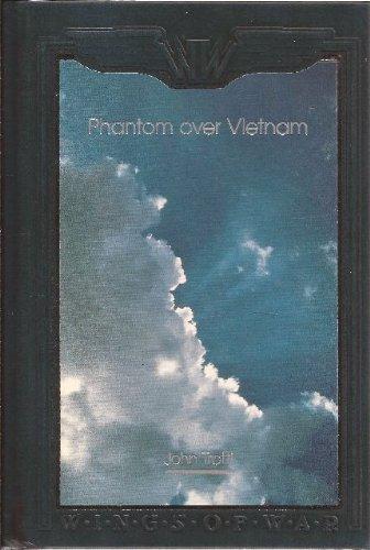 Phantom over Vietnam: Fighter Pilot, Usmc (Wings of War)