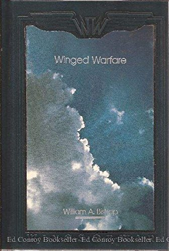 Winged Warfare : Hunting the Huns in: William A. Bishop