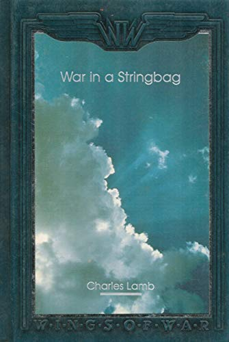 9780809497751: War in a Stringbag (Wings of War Series)