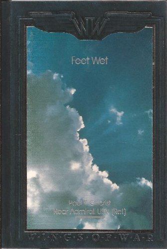 9780809497799: Feet Wet: Reflections of a Carrier Pilot (Wings of War)