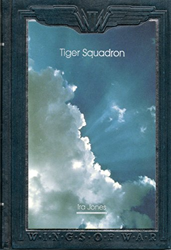 9780809497836: Tiger Squadron: The Story of 74 Squadron, R.A.F., in Two World Wars (Wings of War)