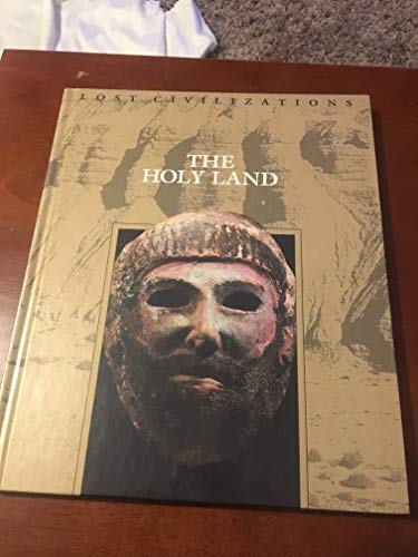 Time-Life Lost Civilizations Series : The Holy Land