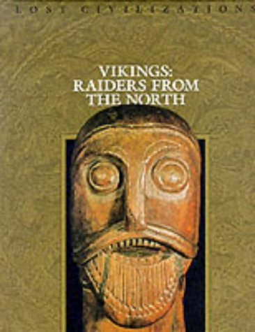 Time-Life Lost Civilizations Series : Vikings : Raiders from the North