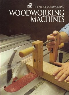 9780809499007: Woodworking Machines (Art of Woodworking)