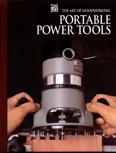 9780809499083: Portable Power Tools (Art of Woodworking)