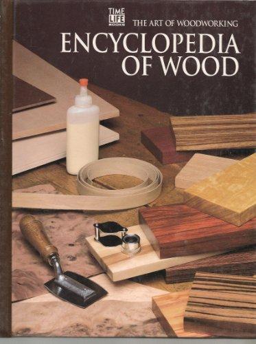 9780809499168: Encyclopedia of Wood (Art of Woodworking)