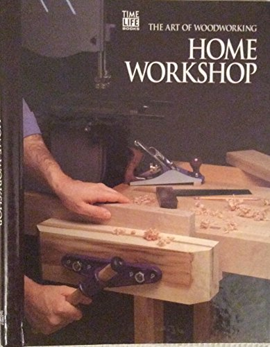 9780809499205: Home Workshop (Art of Woodworking)