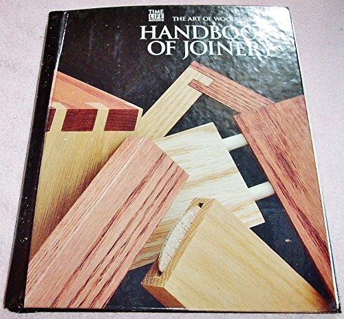 9780809499410: Handbook of Joinery (Art of Woodworking)