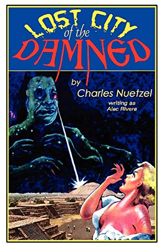 Lost City of the Damned: Charles Nuetzel