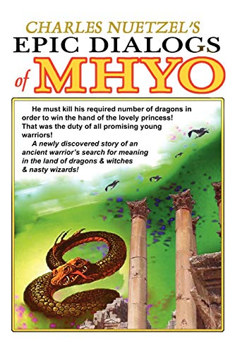 9780809500208: The Epic Dialogs of Mhyo: An Adult Fairy Tale