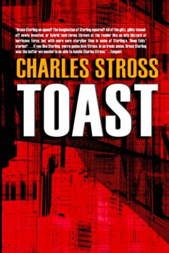 Toast: Stross, Charles