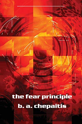 9780809500604: The Fear Principle