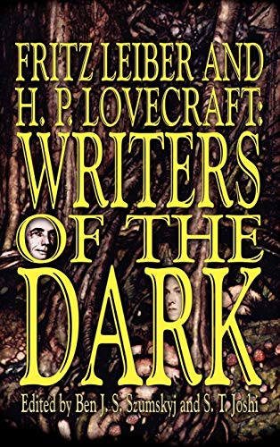 9780809500772: Fritz Leiber and H.P. Lovecraft: Writers of the Dark