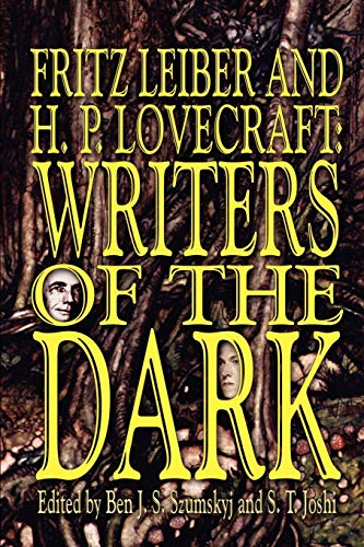 9780809500789: Fritz Leiber and H.P. Lovecraft: Writers of the Dark