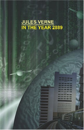 9780809501281: In the Year 2889