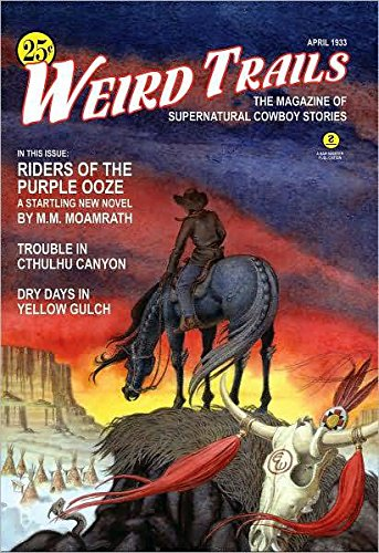 9780809501540: Weird Trails: The Magazine of Supernatural Cowboy Stories