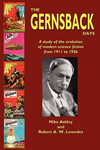 9780809510559: The Gernsback Days