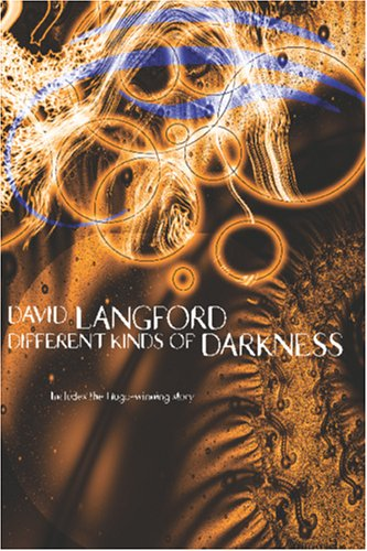 Different Kinds of Darkness: Langford, David