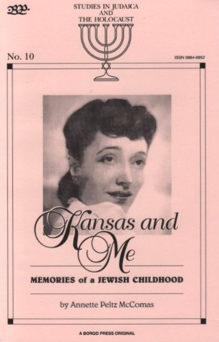 9780809514083: Kansas and Me: Memoirs of a Jewish Childhood (Studies in Judaica and the Holocaust)