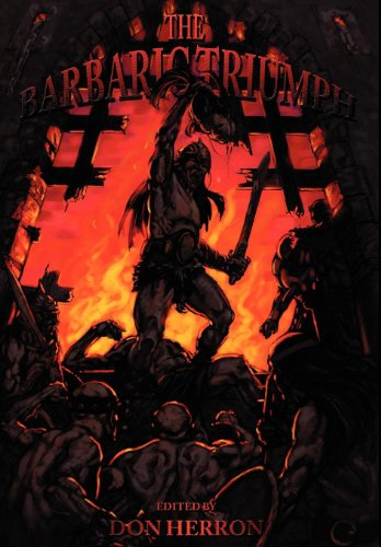 9780809515660: The Barbaric Triumph: A Critical Anthology On The Writings Of Robert E. Howard