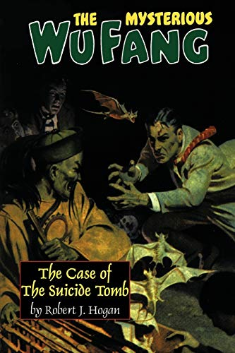 9780809515943: The Mysterious Wu Fang:: The Case of the Suicide Tomb