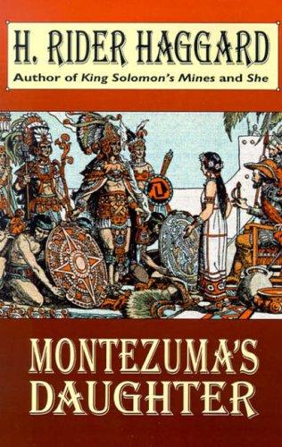 9780809530687: Montezuma's Daughter