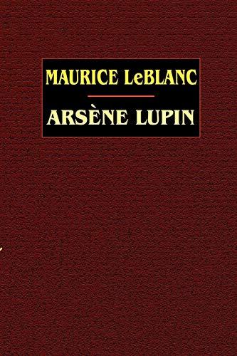 Arsene Lupin: Maurice Leblanc