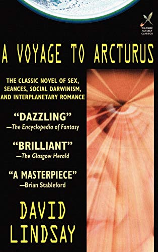 A Voyage to Arcturus: Lindsay, David