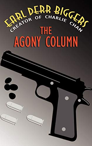 The Agony Column: Earl Derr Biggers