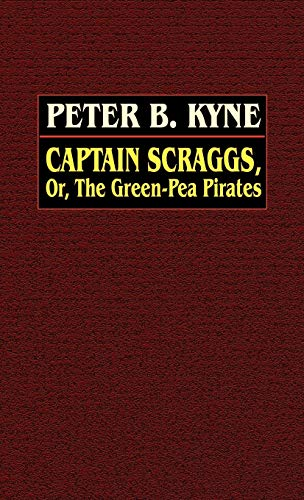 9780809531110: Captain Scraggs; or, The Green-Pea Pirates
