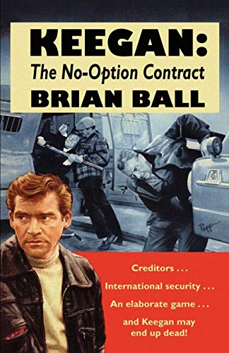 Keegan: The No-Option Contract (0809531488) by Ball, Brian