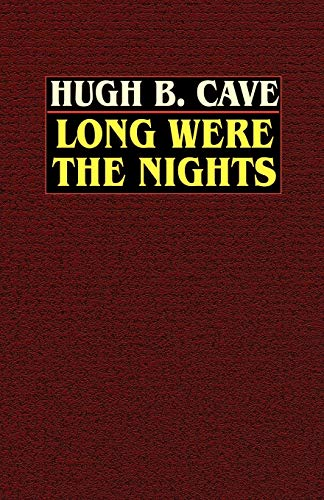 9780809532575: Long Were the Nights: The Saga of PT Squadron X in the Solomons