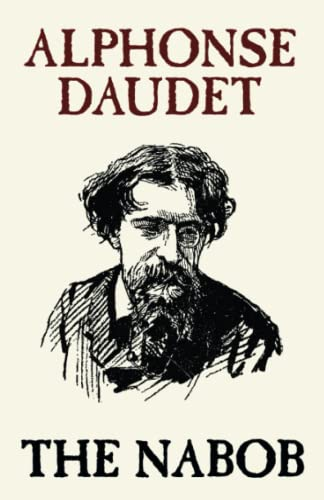 The Nabob (0809532859) by Daudet, Alphonse