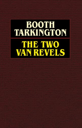 The Two Vanrevels: Booth Tarkington